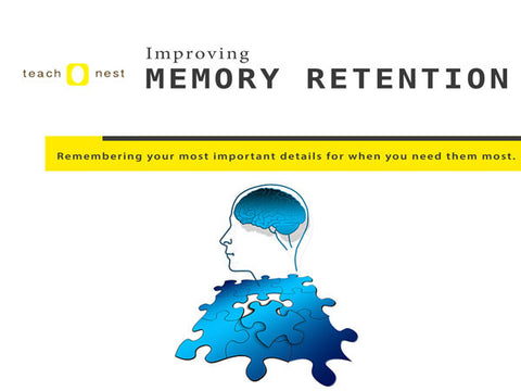 Improving Memory Retention - Teachnest