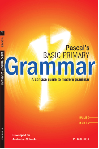 PASCAL'S BASIC PRIMARY GRAMMAR (Years 3 - 6) - Teachnest