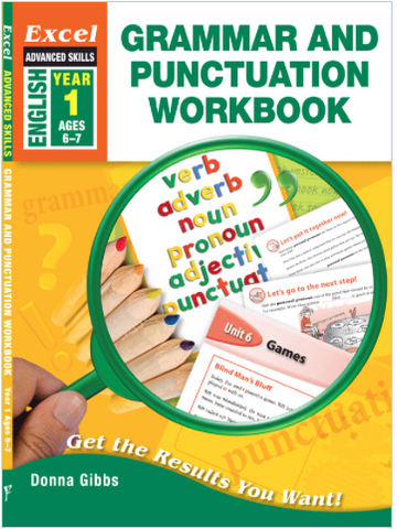 EXCEL ADVANCED SKILLS - GRAMMAR AND PUNCTUATION WORKBOOK YEAR 1 - Teachnest
