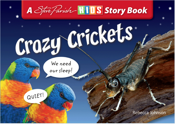 STEVE PARISH - INSECT STORYBOOKS - CRAZY CRICKETS - Teachnest