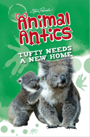 STEVE PARISH - ANIMAL ANTICS - TUFFY NEEDS A NEW HOME - Teachnest