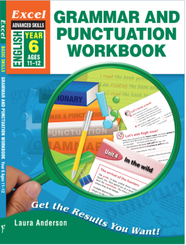 EXCEL ADVANCED SKILLS GRAMMAR AND PUNCTUATION WORKBOOK YEAR 6 - Teachnest