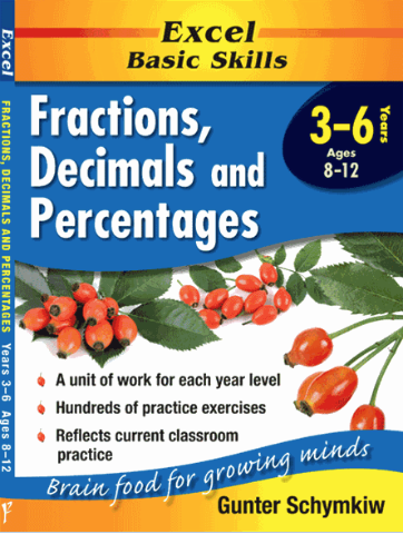 EXCEL BASIC SKILLS - FRACTIONS, DECIMALS AND PERCENTAGES YEARS 3–6 - Teachnest