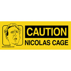 Caution: Nicolas Cage magnet