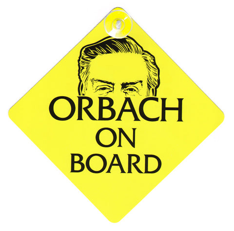 """Orbach on Board"" window placard"