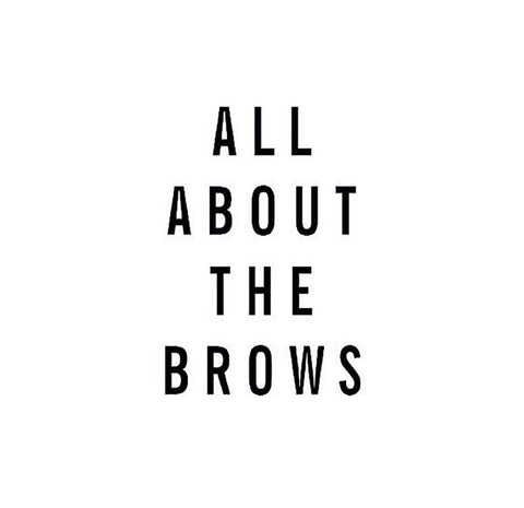 all about the brows