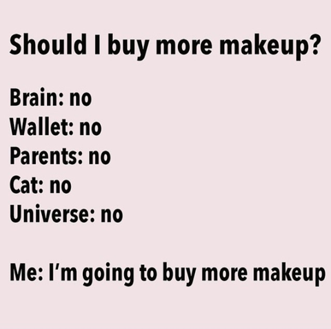 should i buy more makeup