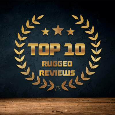 Top 10 Extreme Rugged Reviews Of All Time