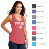 """Awake-Ish"" District ® Women's Perfect Tri ® Racerback Tank"