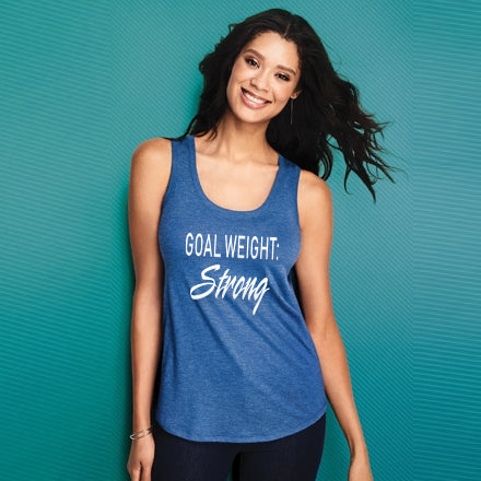 """Goal Weight - Strong"" District ® Women's Perfect Tri ® Racerback Tank"
