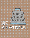 Be Grateful by Katie Bludworth