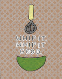 Whip It Good
