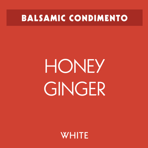 Honey-Ginger White Balsamic Vinegar