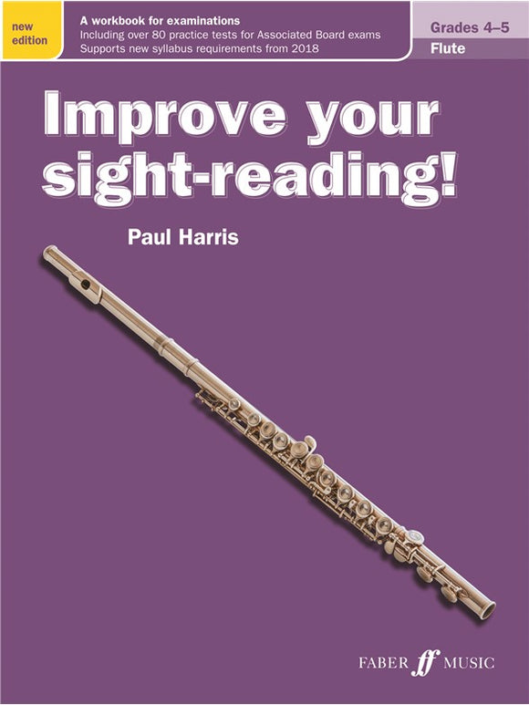 Paul Harris: Improve Your Sight-Reading! Flute Grades 4-5 (New Edition)