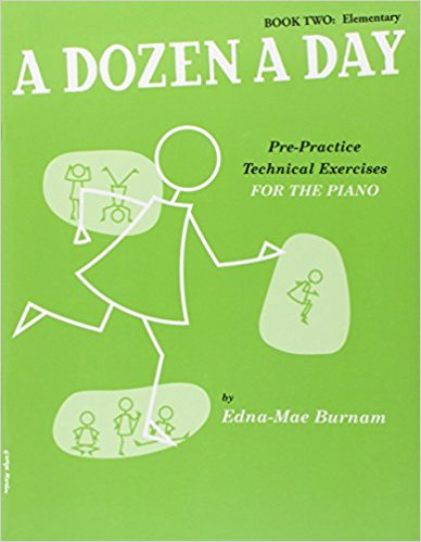 Edna Mae Burnam: A Dozen A Day Piano Book Two: Elementary (Pre-Practice Technical Exercises)