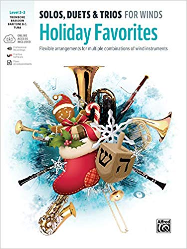 Holiday Favorites: Solos Duets And Trios For Winds Level 2-3 Trombone
