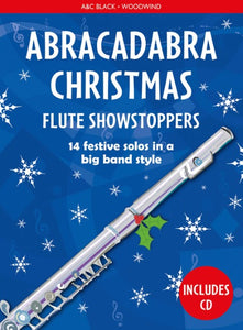 Abracadabra Christmas: Flute Showstoppers  (Book/CD)