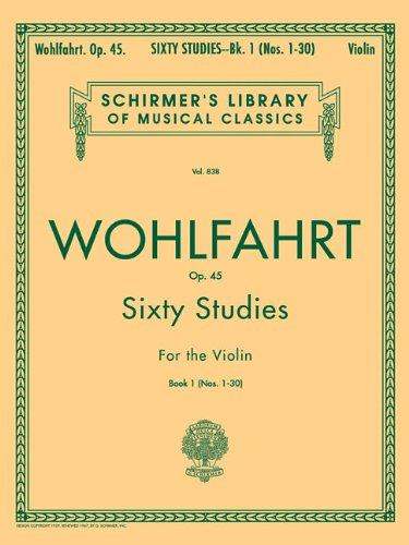 Franz Wohlfahrt: Sixty Studies for the Violin Op 45 Book 1