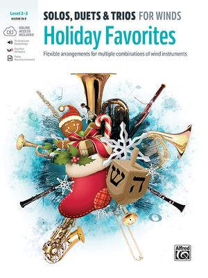 Holiday Favorites: Solos Duets And Trios For Winds Level 2-3 Horn In F
