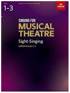 ABRSM: Singing For Musical Theatre Sight-Singing GRADES 1-3 (FROM 2019)