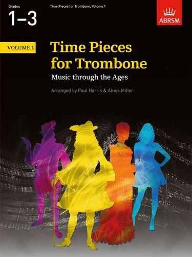 ABRSM: Time Pieces For Trombone Volume 1 (Grades 1-3)