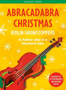 Abracadabra Christmas: Violin Showstoppers (Book/CD)