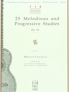 Matteo Carcassi: 25 Melodious And Progressive Studies Op. 60