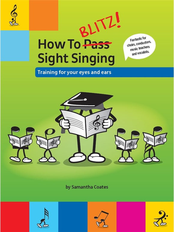 How To Blitz! Sight Singing