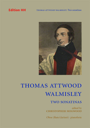 Thomas Attwood Walmisley: Two Sonatinas (Oboe/Piano)