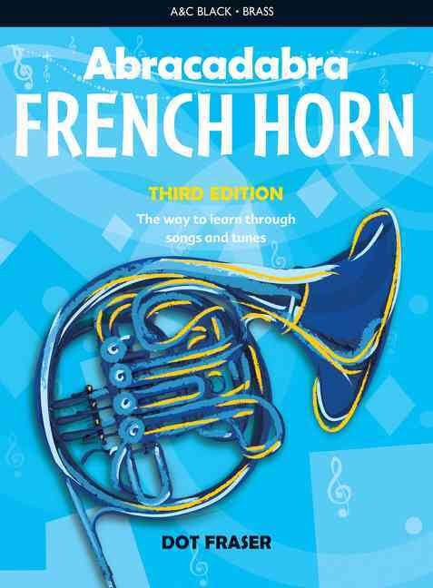 Abracadabra French Horn: Third Edition (Book Only)