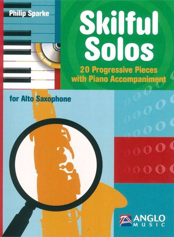 Philip Sparke: Skilful Solos For Alto Saxophone