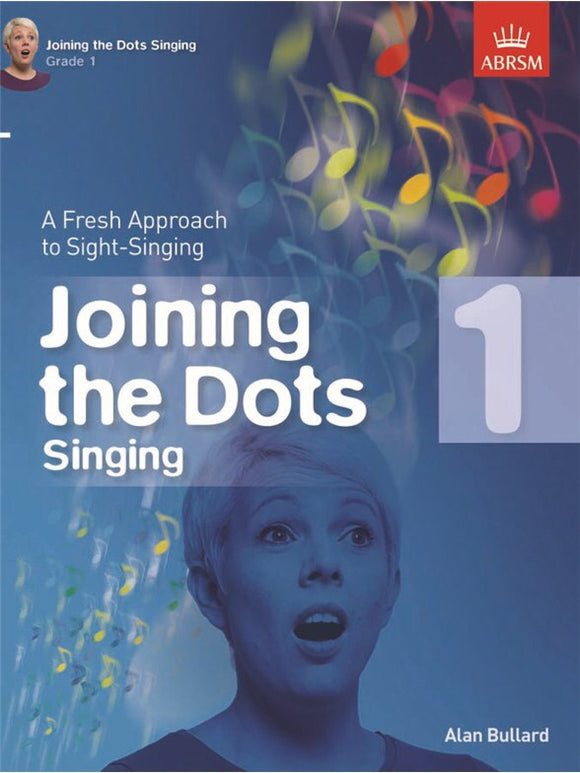 Alan Bullard: Joining The Dots Singing Grade 1
