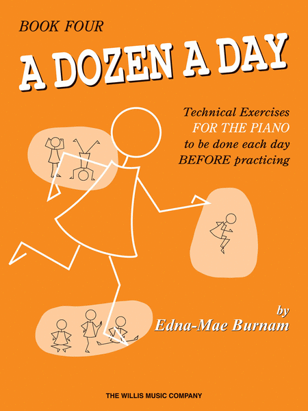 Edna Mae Burnam: A Dozen A Day Piano Book Four: Lower-Higher (Pre-Practice Technical Exercises)