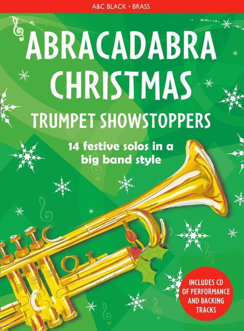 Abracadabra Christmas: Trumpet Showstoppers  (Book/CD)