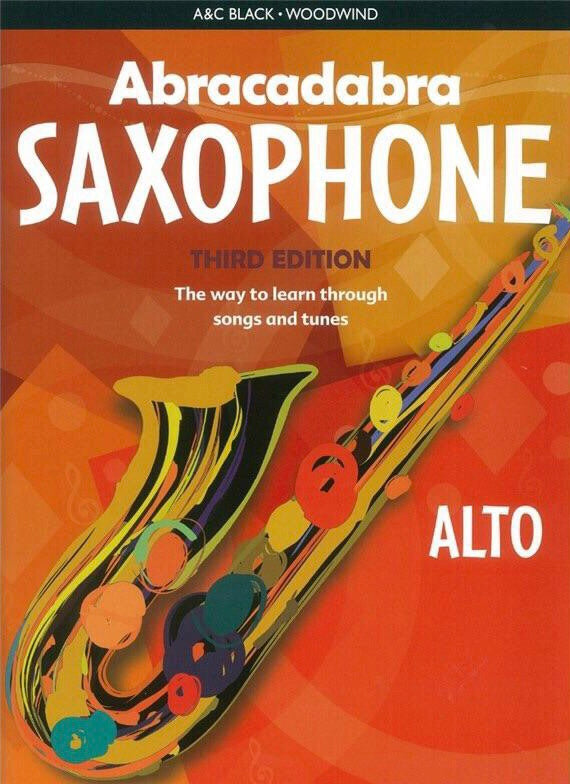 Abracadabra Alto Saxophone: Third Edition (Book Only)