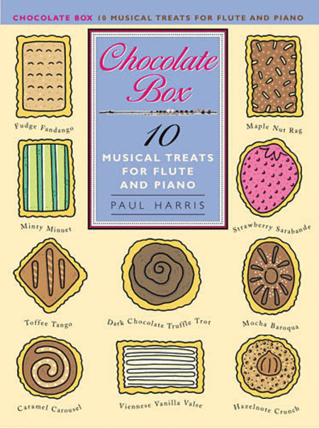 Paul Harris: Chocolate Box - 10 Musical Treats For Flute And Piano