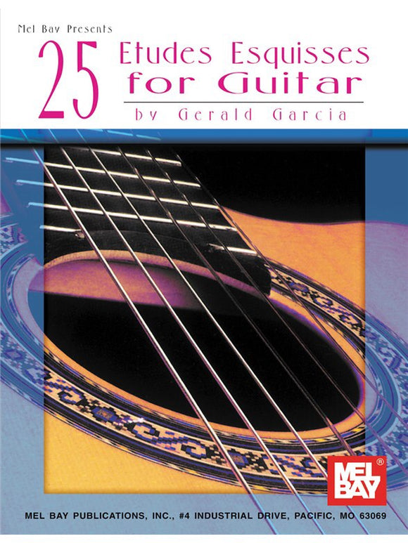 Gerald Garcia: 25 Etudes Esquisses For Guitar