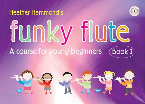Heather Hammond: Funky Flute Book 1
