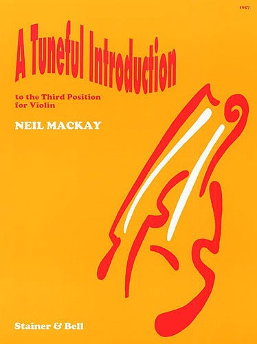 Neil Mackay: A Tuneful Introduction To The Third Position For Violin