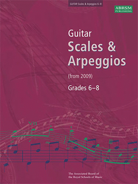 ABRSM: Guitar Scales And Arpeggios Grade 6-8
