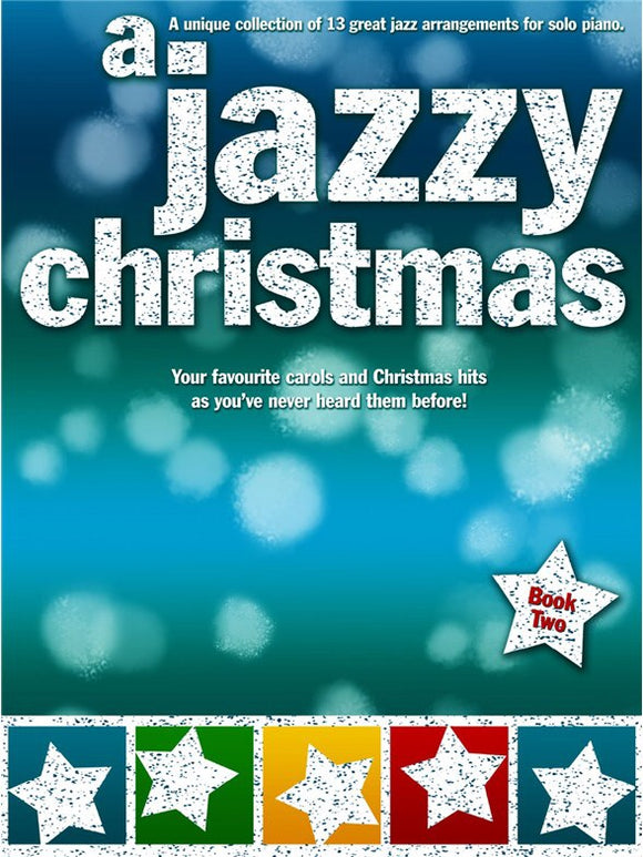 A Jazzy Christmas - Piano (Book Two)