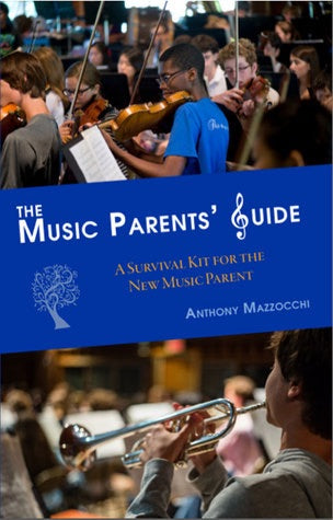 Anthony Mazzocchi: The Music Parents Guide