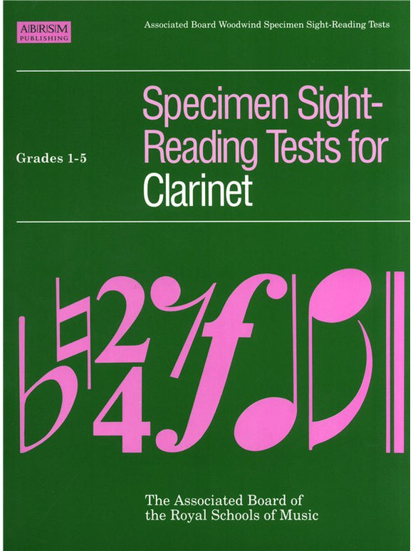ABRSM: Specimen Sight-Reading Tests For Clarinet Grades 1-5 (Up to 2018)