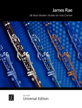James Rae: 38 More Modern Studies For Solo Clarinet