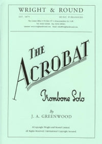 John Greenwood: The Acrobat For Trombone And Piano