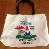 There's Gnome Place Like Washington Island Tote Bag