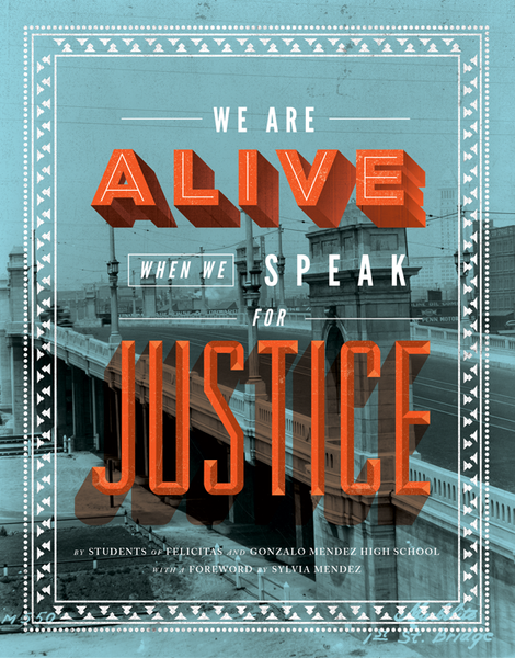 We Are Alive When We Speak For JusticeWe Are Alive When We Speak For Justice