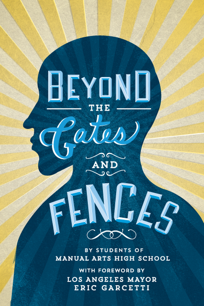 Beyond the Gates and Fences