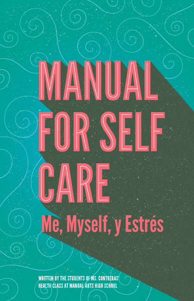 Manual for Self-Care: Me, Myself, y Estres