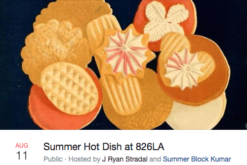 Summer Hot Dish at 826LA Tickets